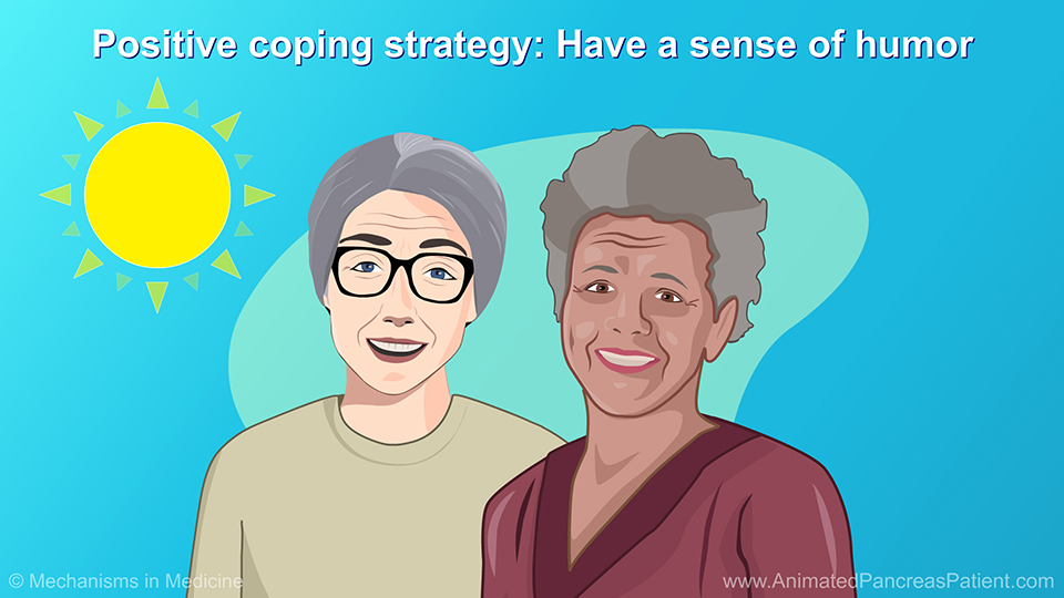 Positive coping strategy: Have a sense of humor